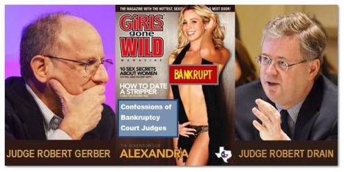 Girls Gone Wild - Or is it Judges Robert Gerber and Robert Drain Gone Wild