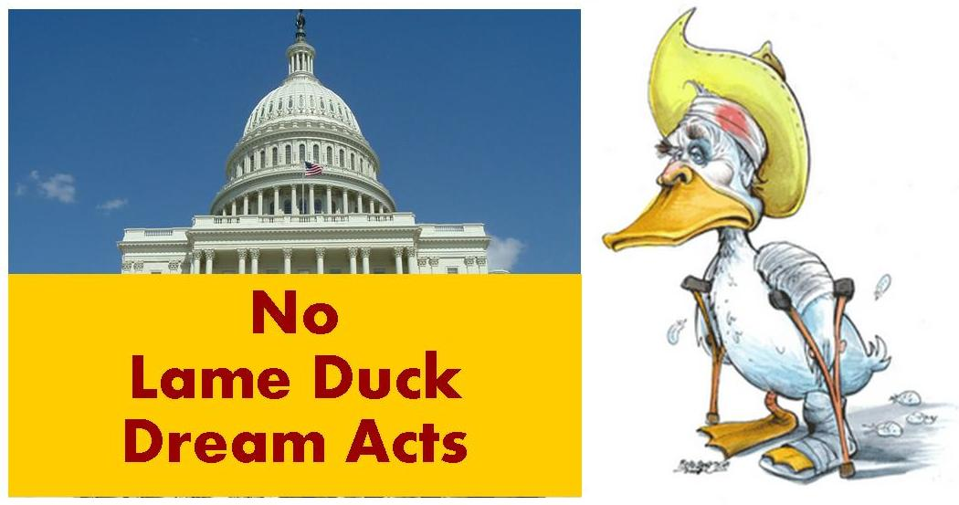 No Lame Duck Dream Acts.jpg